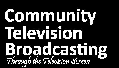 Community Television Broadcasting